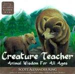 Creature teacher- animal wisdom for all ages
