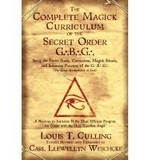 Complete magick curriculum of the secret order GBG