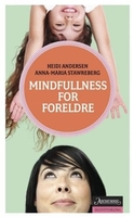 Mindfulness for foreldre