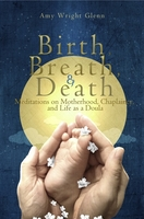 Birth, Breath & Death
